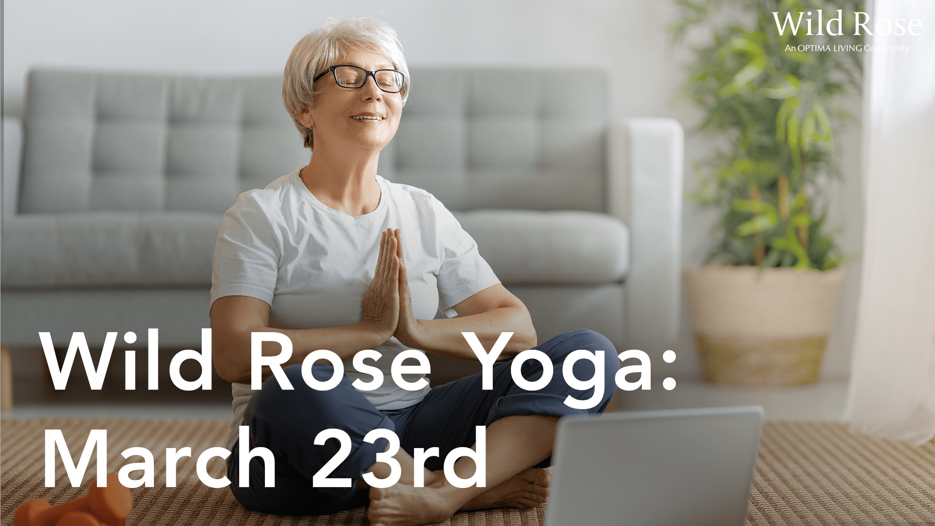 Wild Rose Yoga: March 23rd